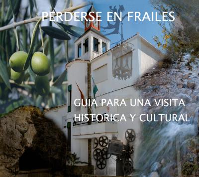 Descargar | Guía para una visita histórica y cultural 'Perderse en Frailes'